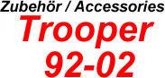 Trooper 92-02